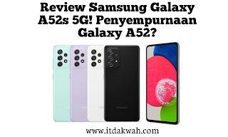 Review Spesifikasi Samsung Galaxy A52s 5G