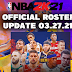 NBA 2K21 OFFICIAL ROSTER UPDATE 03.27.2021 After Trade Deadline [OFFICIAL UPDATES]