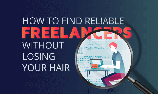How to Find Reliable Freelancers Without Losing Your Hair #infographic