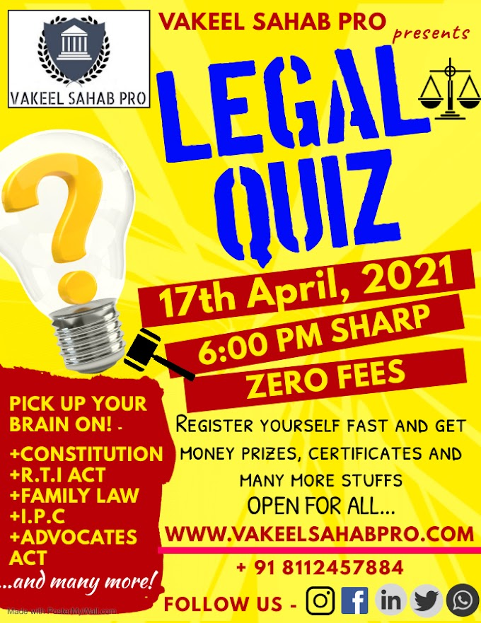 NATIONAL ONLINE LEGAL QUIZ COMPETITION BY VAKEEL SAHAB PRO (Free of Cost)