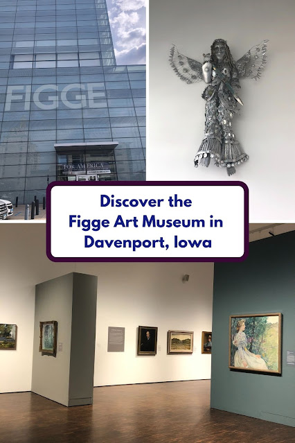 Figge Art Museum Impresses With A Large Art Collection Dating From The 15th Century To Present