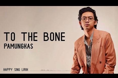 Tо thе Bone - Pamungkas