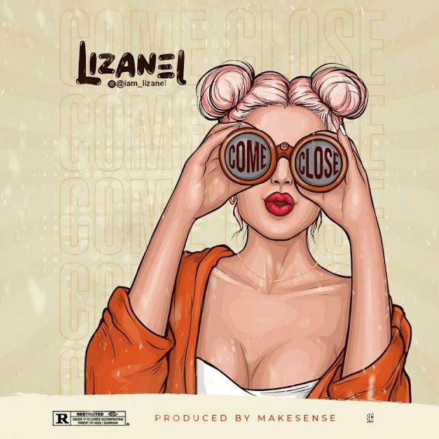 [MUSIC]Lizanel-Come close