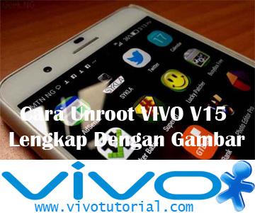 Cara Unroot VIVO V15 Lengkap Dengan Gambar