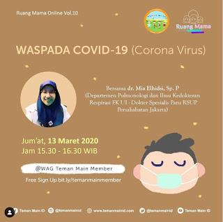 Ruang Mama Online 10 : Waspada COVID-19 (Corona Virus)