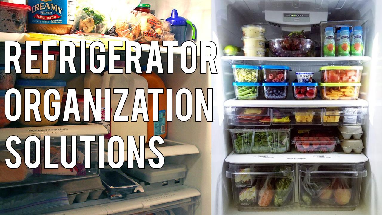 Refrigerator Organization Solutions
