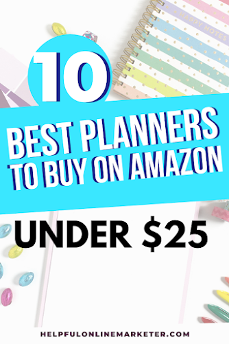 an image with planners and pens that says 10 best planners to buy on Amazon