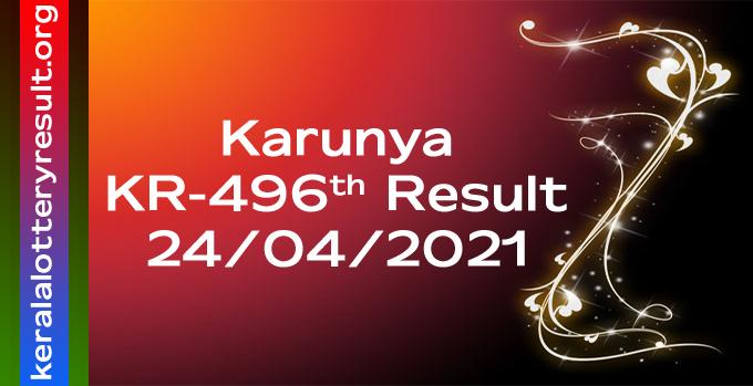 Karunya KR 496 Lottery Result 24.4.2021