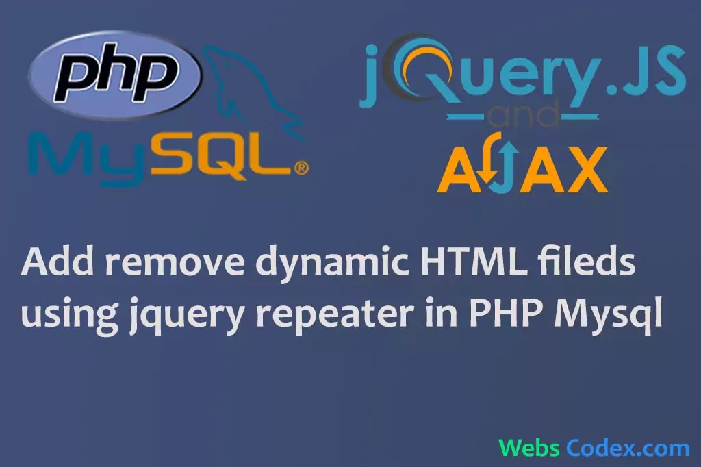 Add Remove Dynamic HTML Fields using JQuery repeater in PHP with Mysql dynamically add input fields and submit to database with JQuery Plugin in PHP