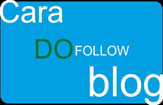 Cara Merubah Blog Nofollow Menjadi Dofollow Dengan Mudah