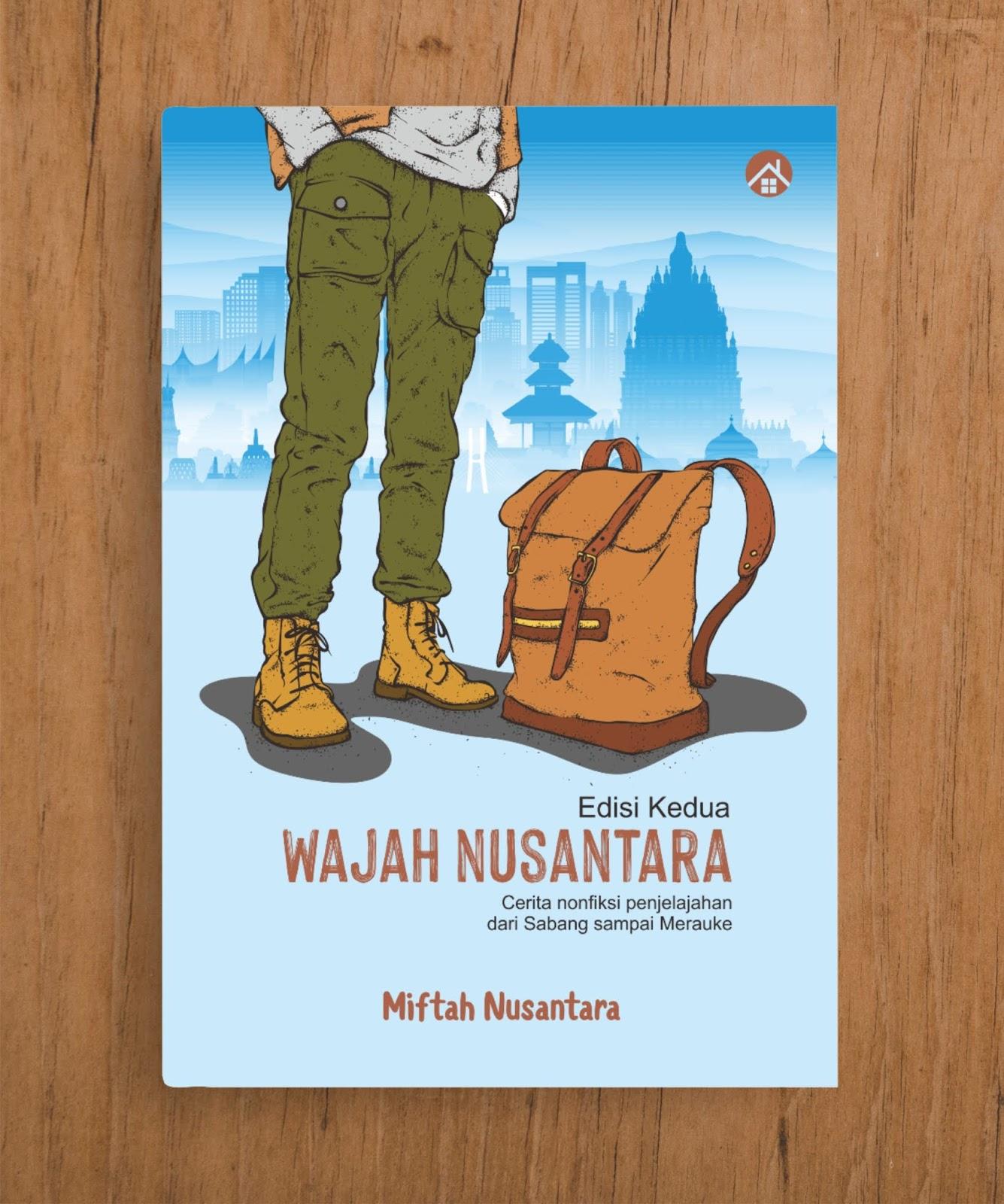 Wajah Nusantara (Edisi Kedua)