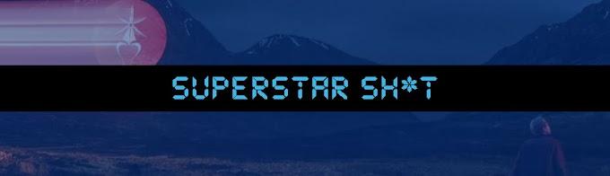Superstar Sh*t