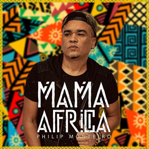 Philip Monteiro - Mamã África