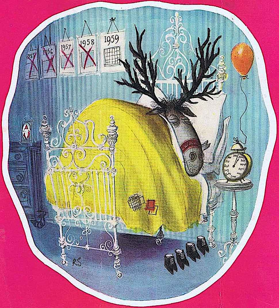 a Ronald Searle 1959 Christmas card, a reindeer sleeps happily in bed because another Christmas has just passed
