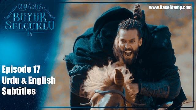 Uyanis Buyuk Selcuklu Episode 17 Urdu & English Subtitles