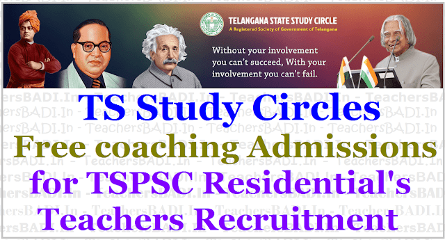 TS Study Circles,Free coaching admissions,TSPSC Residential Teachers Recruitment 2017