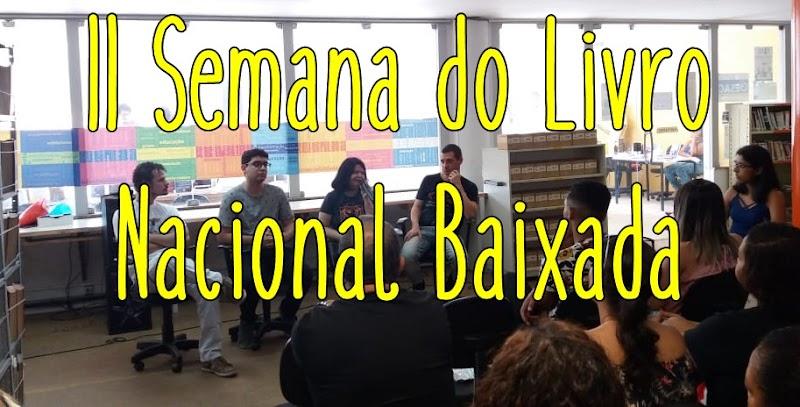 Como foi a II Semana do Livro Nacional Baixada em Nova Iguaçu