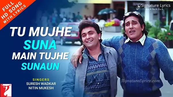 Tu Mujhe Suna Main Tujhe Sunau Lyrics - Chandni   Suresh Wadkar, Nitin Mukesh