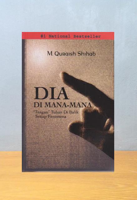DIA DIMANA-MANA, M. Quraish Shihab