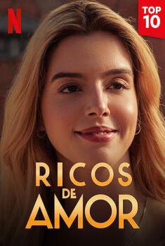Ricos de Amor Torrent - WEB-DL 1080p Nacional