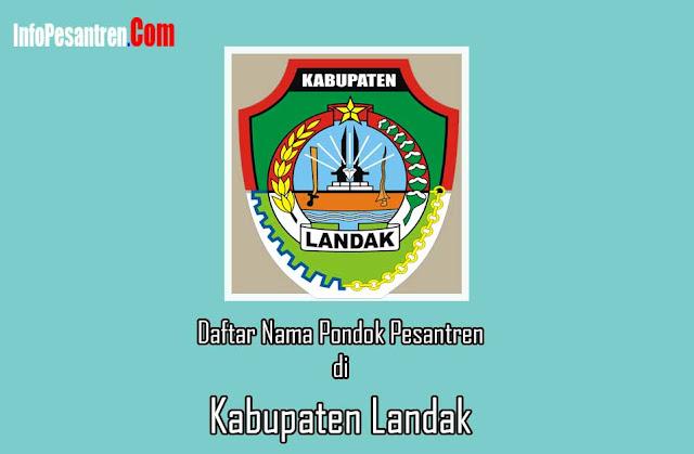 Pesantren di Kabupaten Landak
