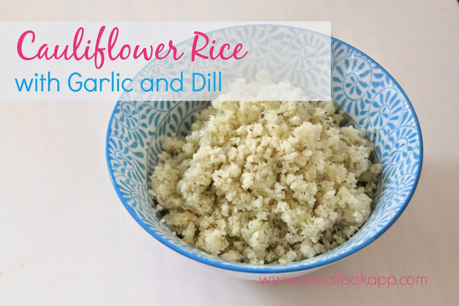Cauliflower rice with dill and garlic