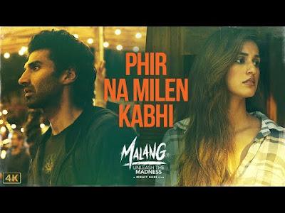 Phir Na Milen Kabhi Lyrics – Malang