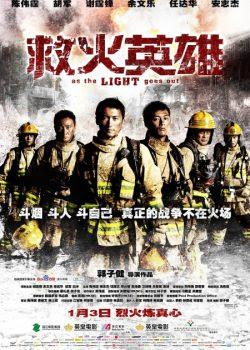 Biệt Đội Cứu Hỏa - As The Light Goes Out (2013)