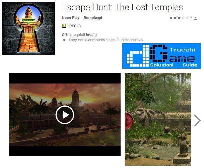 Soluzioni Escape Hunt: The Lost Temples livello 1 2 3 4 5 6 7 8 9 10   Trucchi e Walkthrough level