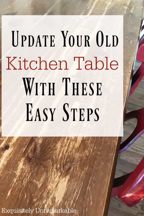 Update Your Old Kitchen Table with these easy steps text over damaged table photo