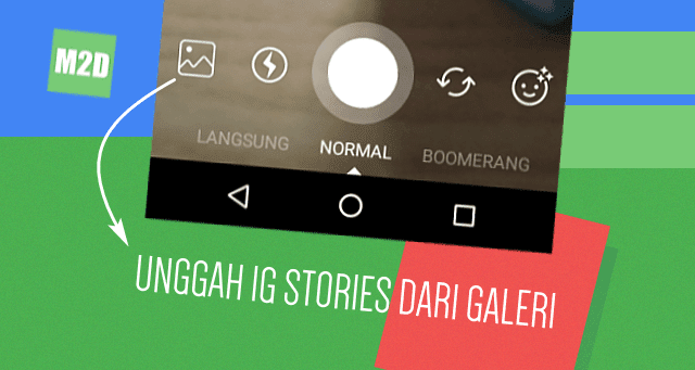 Upload Foto dan Video dari Galeri ke IG Stories