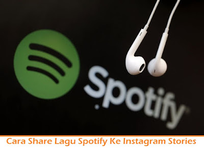 Cara Share Lagu Spotify Ke Instagram Stories (Termudah.com)