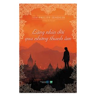 Lặng Nhìn Đời Qua Những Thanh Âm ebook PDF EPUB AWZ3 PRC MOBI