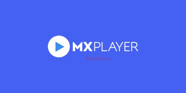 MX Player named top gushing application in India in 2019