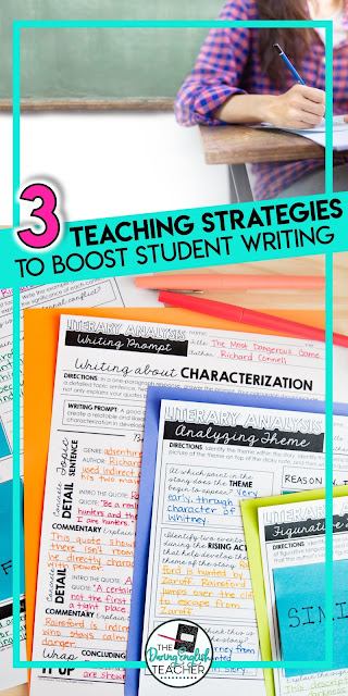 3 Teaching Strategies to Boost Student Writing: Strategies for Middle School ELA and High School English