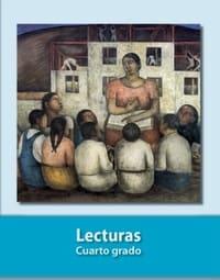 Libro de texto Lecturas Cuarto grado 2021-2022