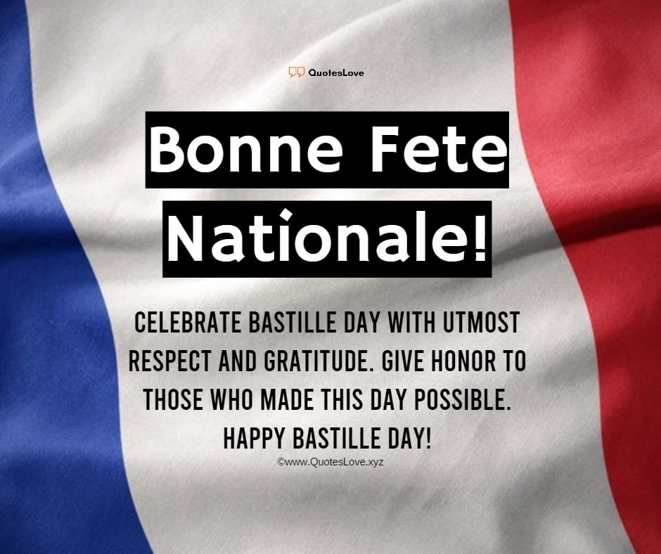 Bastille Day Quotes, Sayings, Wishes, Messages, Greetings, Images, Pictures, Poster, Wallpaper