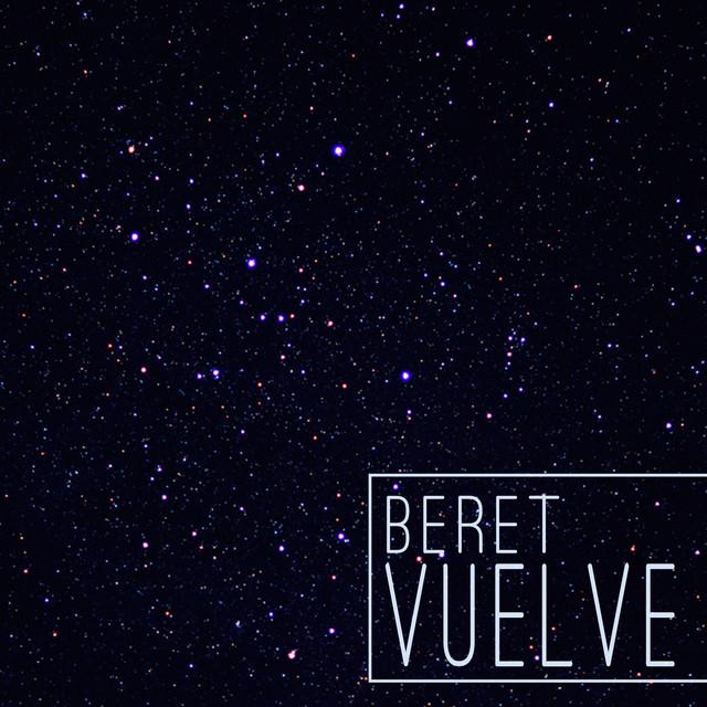 Beret - Vuelve | Letra