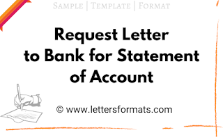 Request Letter to Bank for Statement of Account (Sample)