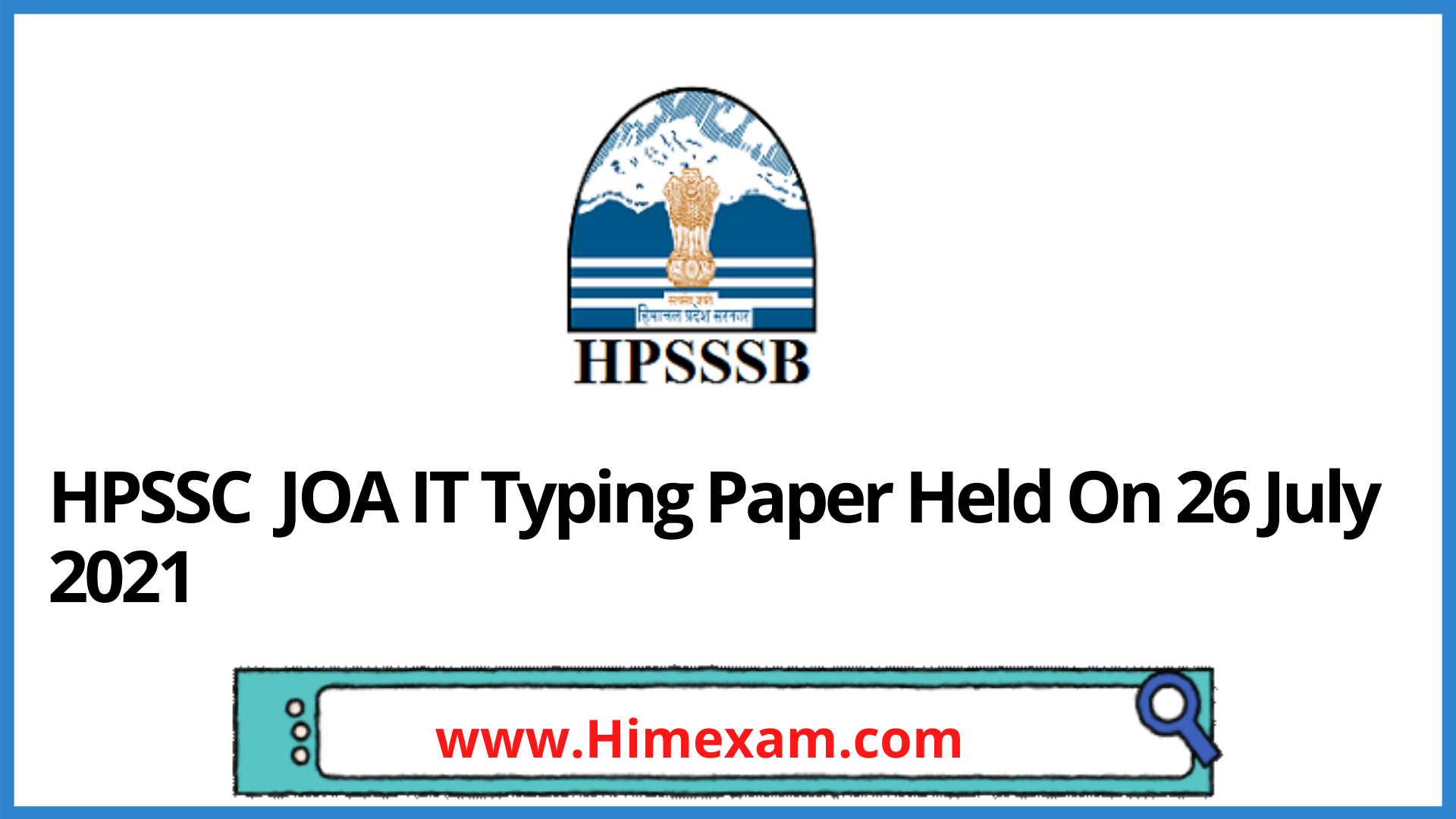 HPSSC JOA IT Typing Paper Held On 26 July 2021