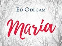 [Resenha] Maria - Ed Odecam