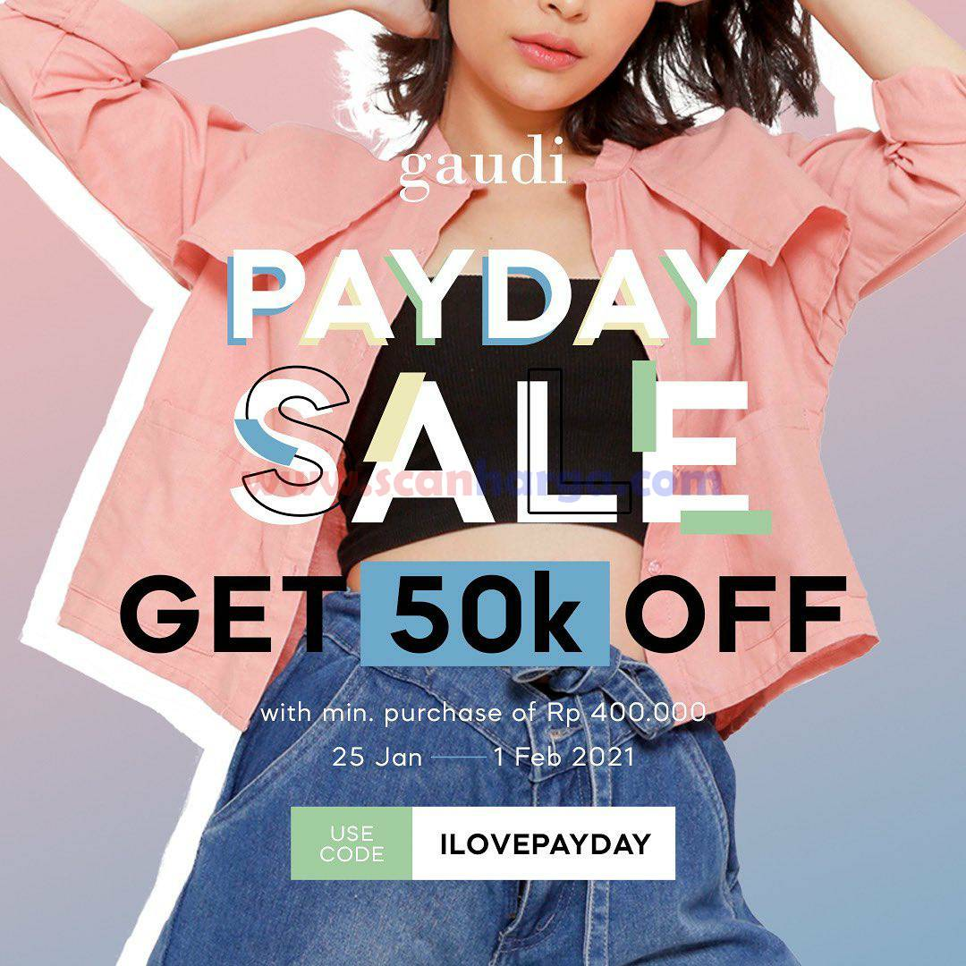 GAUDI Promo PAYDAY SALE Get 50K Off