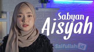 Lirik Lagu Aisyah Istri Rasulullah - NisSabyan Gambus (Cover) + MP3