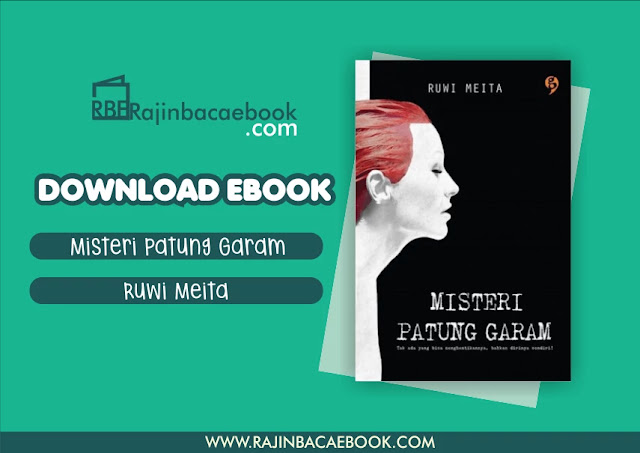 Download Novel Misteri Patung Garam by Ruwi Meita Pdf