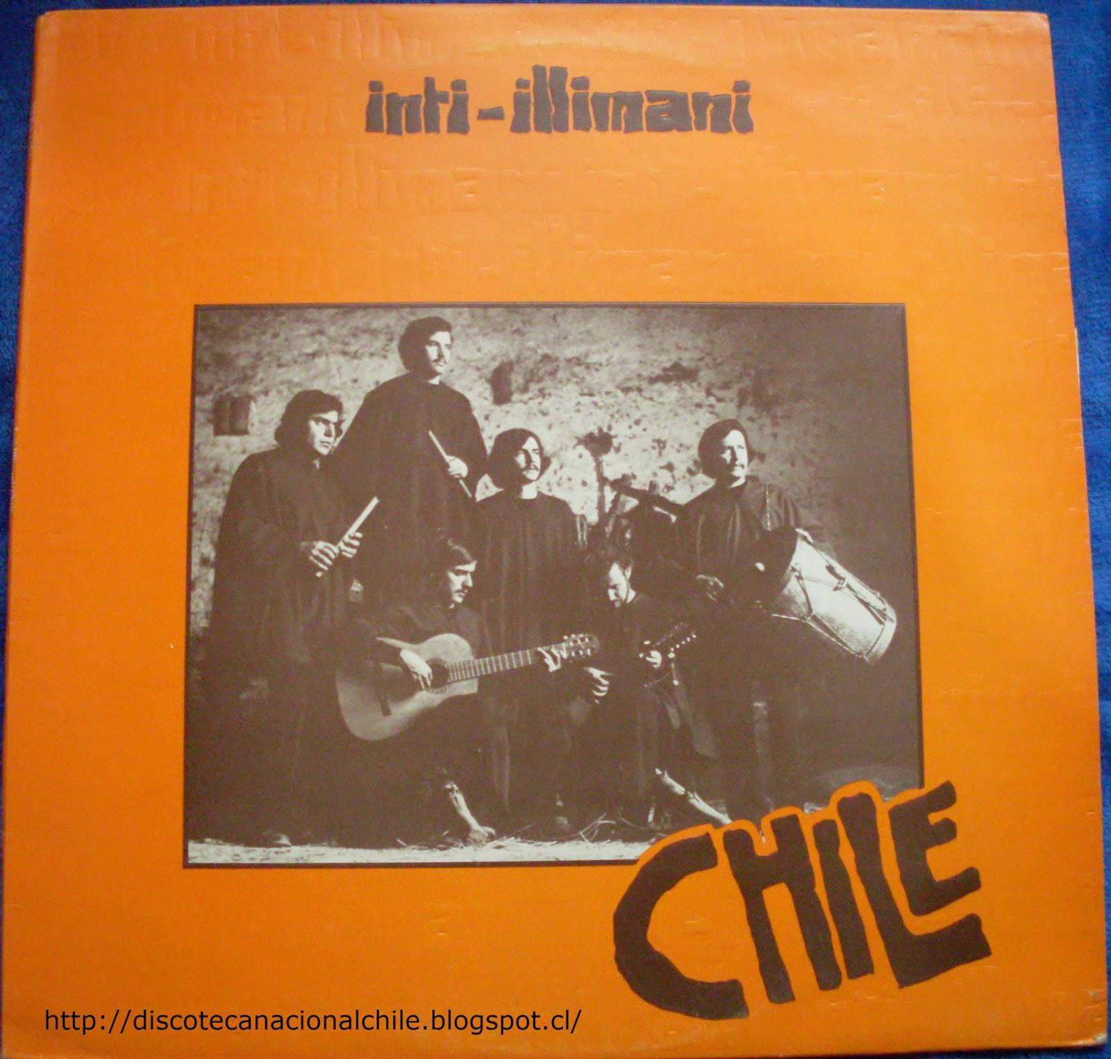 Discoteca Nacional Chile: Inti Illimani: Chile. XTRA 1152 ...