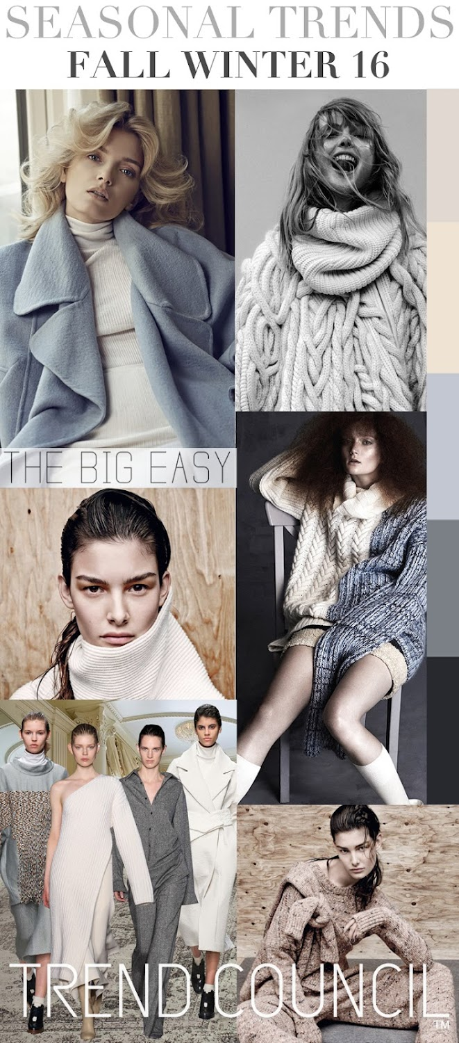 TRENDS // TREND COUNCIL - F/W 2016 . BIG EASY