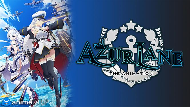 Anime DTUP - Portal Azur_Lane