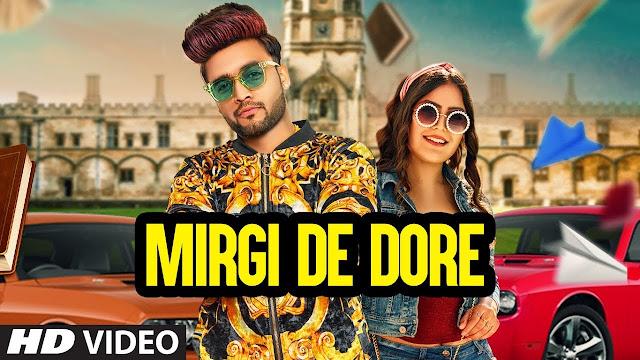 Mirgi De Dore (Full Song) B Star, Khush Dil | Lucky Singh | Esbee | Latest Punjabi Songs 2020