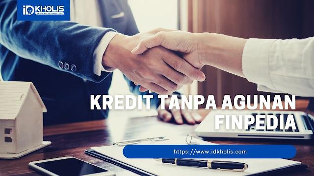 kredit tanpa agunan Finpedia
