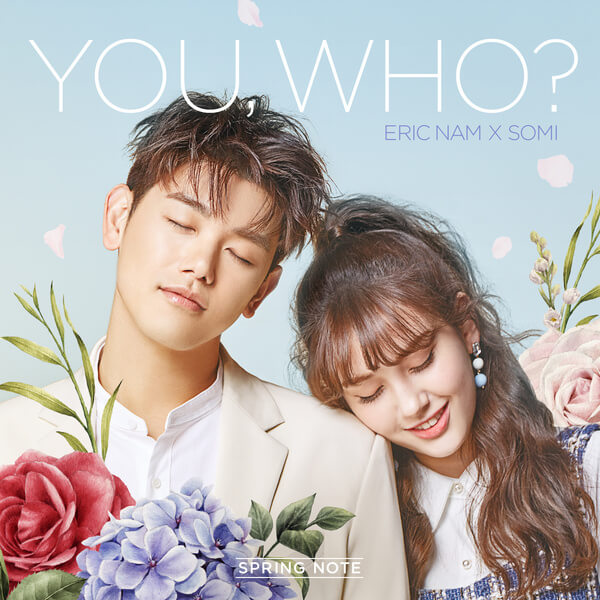 Eric Nam x Somi (에릭남 x 소미) – 유후 (You, Who?) Lyrics